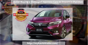 How to Avoid from Buying a Damaged Japanese Cars to import in Pakistan