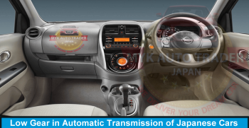 How to use Low Gear in Automatic Transmission of Japanese Cars