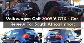 Volkswagen-Golf-2005/6-GTX–Car-Review-For-South-Africa-Import